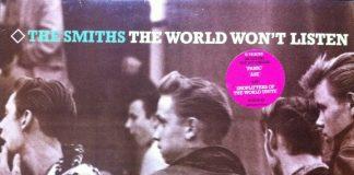"""""""The world won't listen"""", dos Smiths, faz 30 anos - descubra!"""