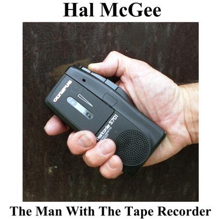 Hal McGee: fitas e gravações em... microcassette