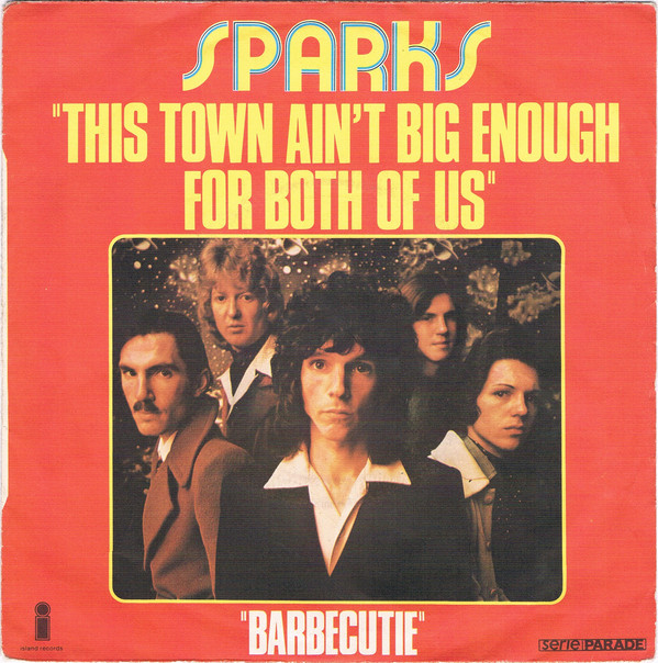 """Teve clipe de """"This town ain't big enough for both of us"""", dos Sparks"""