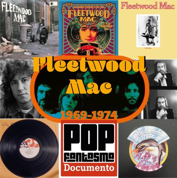 Fleetwood Mac entre 1969 e 1974 no podcast do POP FANTASMA