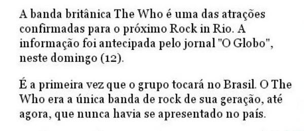 The Who: única banda de sua geração que nunca veio ao Brasil?