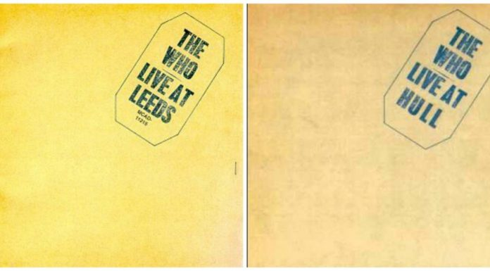 """The Who: """"Live at Leeds"""" x """"Live at Hull"""""""
