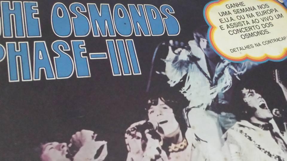 """Osmonds e o disco """"Phase-III"""", que tinha uma promoção na capa para os fãs brasileiros irem assisti-los"""