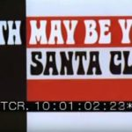 Death may be your Santa Claus