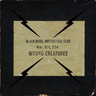 Capa de Wrong Creatures, do Black Rebel Motorcycle Club