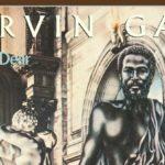 Here my dear: a fase problemática de Marvin Gaye