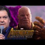"""Faustão narrando trailer de """"Vingadores: Guerra infinita"""""""
