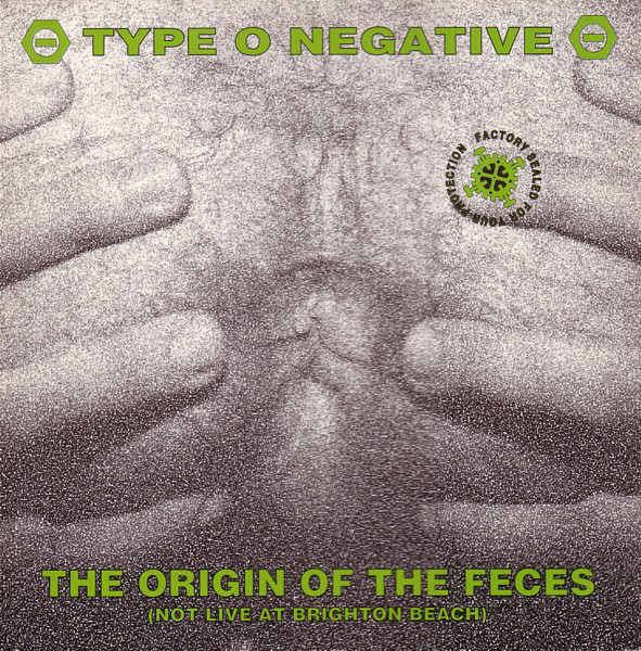 "Type O Negative: o c (*) de Peter Steele na capa de ""The origin of the feces"""