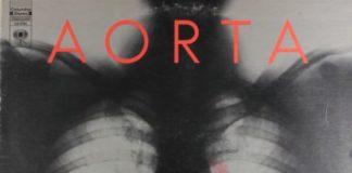 Aorta: morte, psicodelia e ataque cardíaco (!) em disco