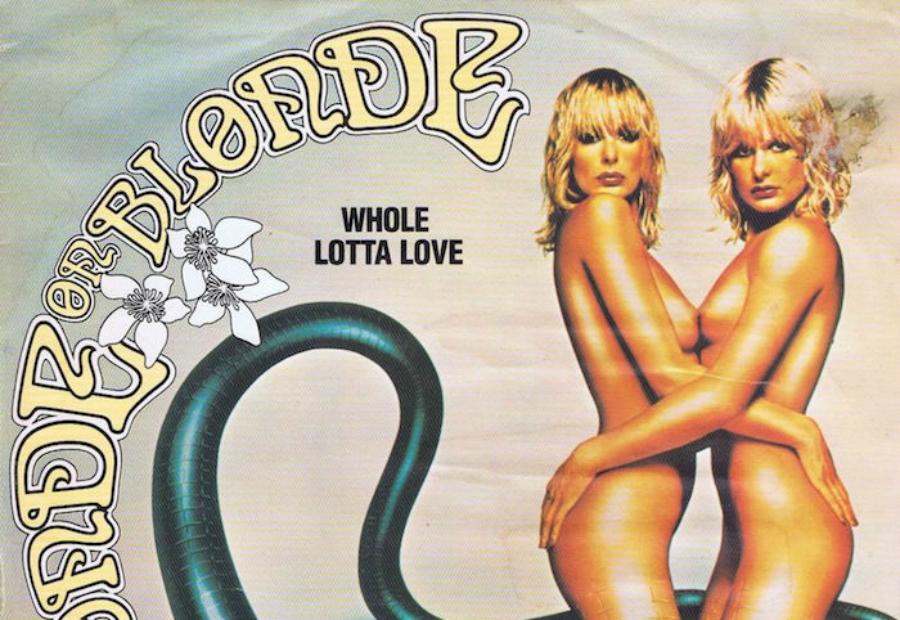 Blonde On Blonde e a versão disco de Whole lotta love, do Led Zeppelin