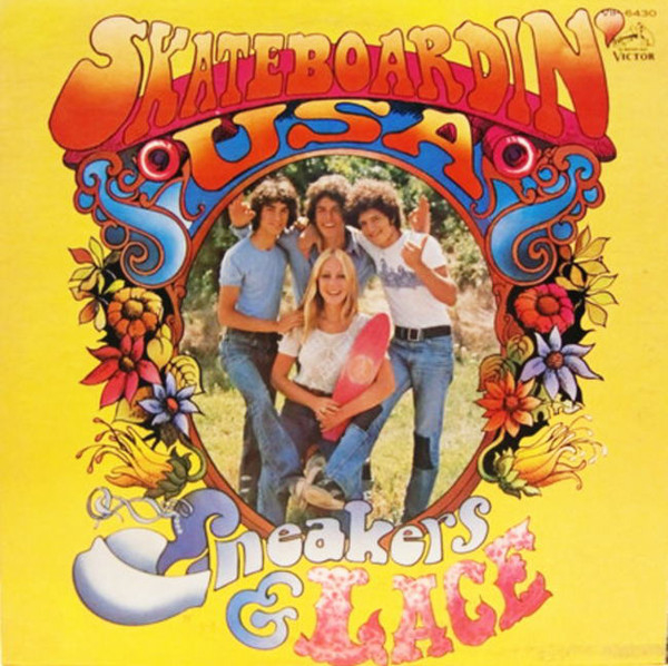 Sneakers & Lace: os Beach Boys do skate (!)