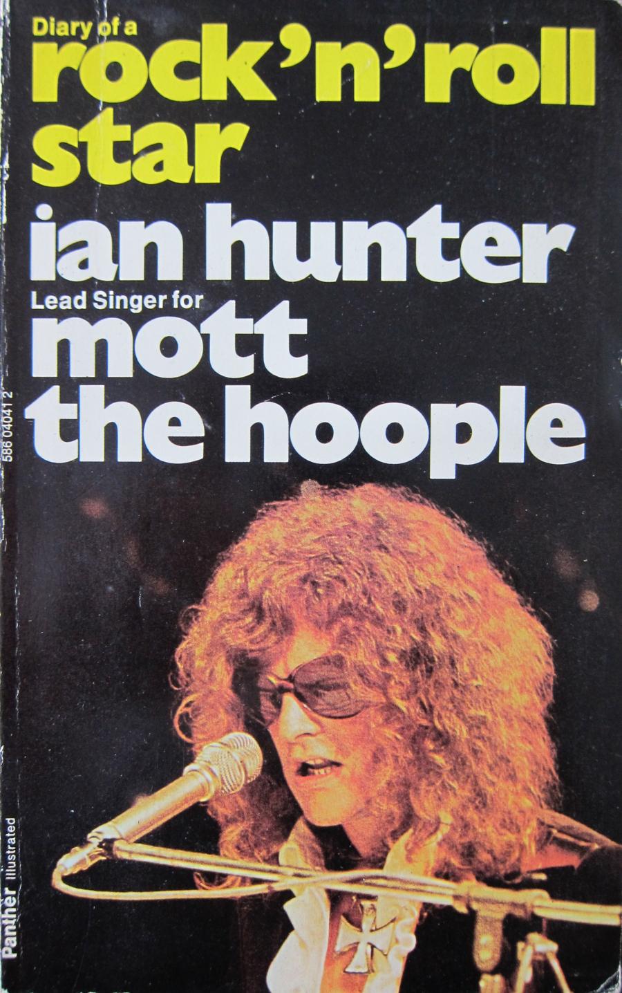 Diário de Ian Hunter, do Mott The Hoople, volta às livrarias