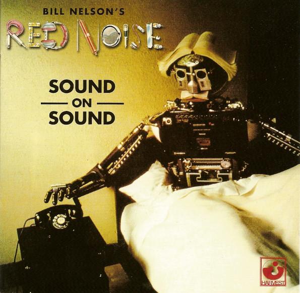 Quando Bill Nelson, do Be Bop DeLuxe, virou new vave