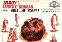 """What-me worry?"": o single de Alfred E. Neuman, da Mad"