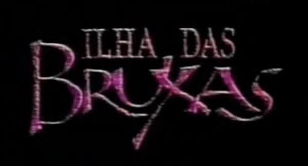 """Ilha das Bruxas: a """"convenção bruxólica"""" da Rede Manchete"""