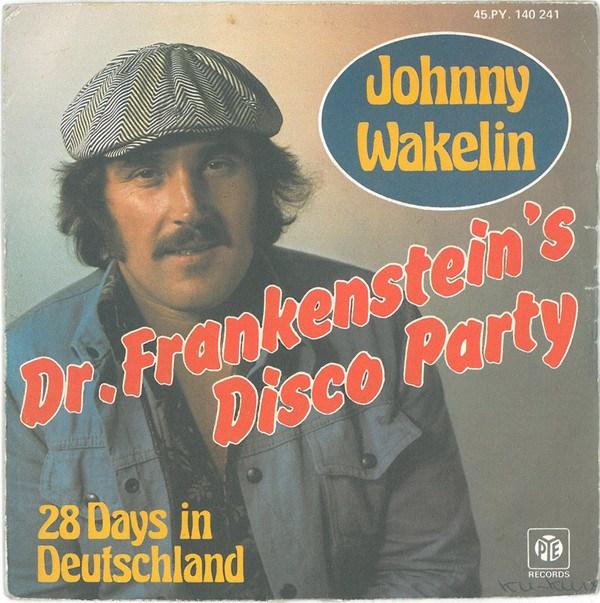 Johnny Wakelin e a festa disco do Dr. Frankenstein