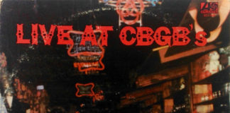 Quando lançaram um disco ao vivo no CBGB's sem Ramones, Blondie, Talking Heads...