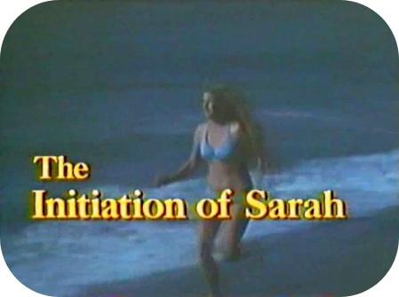 """Bora relembrar """"A iniciação de Sarah""""?"""