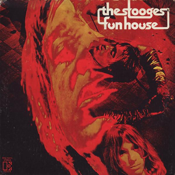 Várias coisas que você já sabia sobre Funhouse, dos Stooges