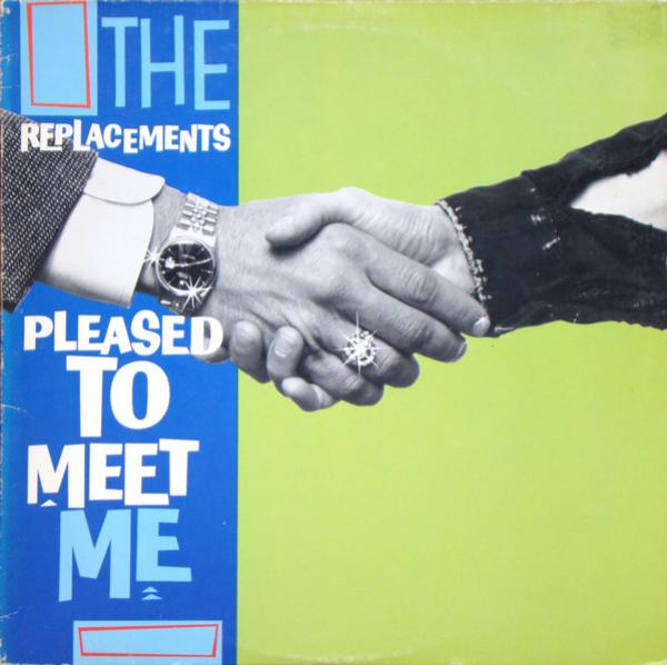 Várias coisas que você já sabia sobre Pleased To Meet Me, dos Replacements