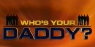 """""""Who's your daddy?"""": reality show de bizarrices"""