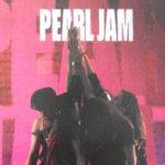 """Discos de 1991 #5: """"Ten"""", Pearl Jam"""