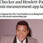 Quando fizeram um aparelho de medição de pênis chamado Chubby Checker